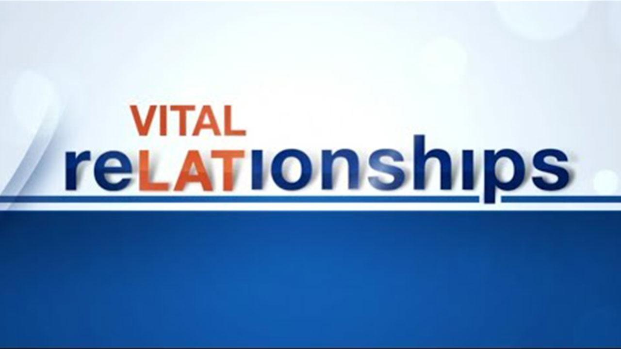 Vital Relationships—Segment 3